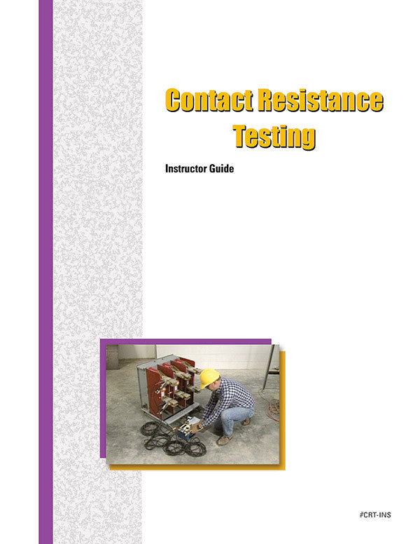 Contact Resistance Testing - Instructor Guide