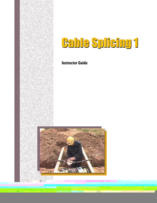 Cable Splicing 1 - Instructor Guide