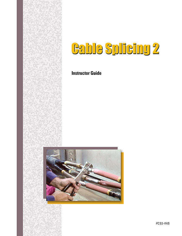Cable Splicing 2 - Instructor Guide