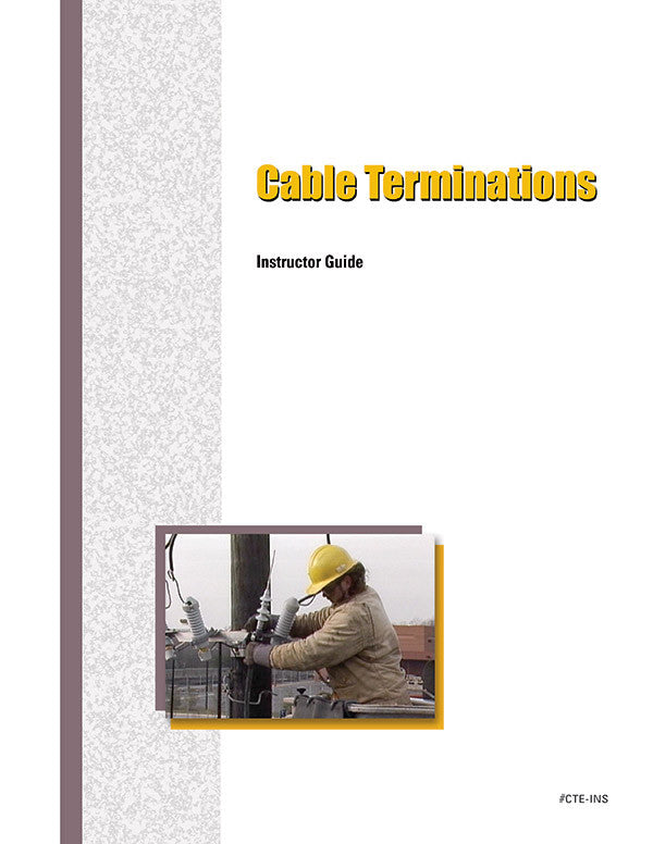 Cable Terminations - Instructor Guide