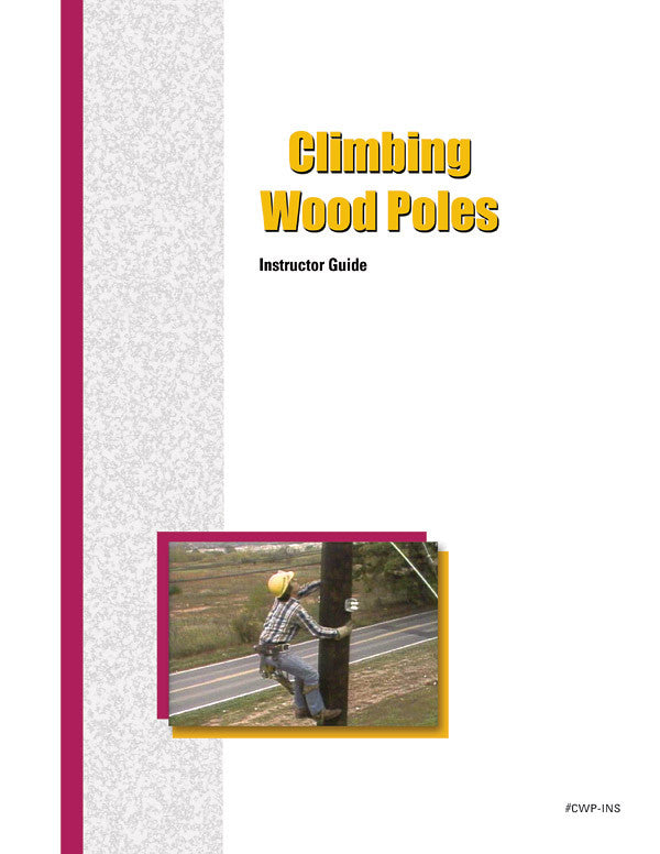 Climbing Wood Poles - Instructor Guide