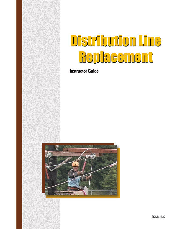 Distribution Line Replacement - Instructor Guide