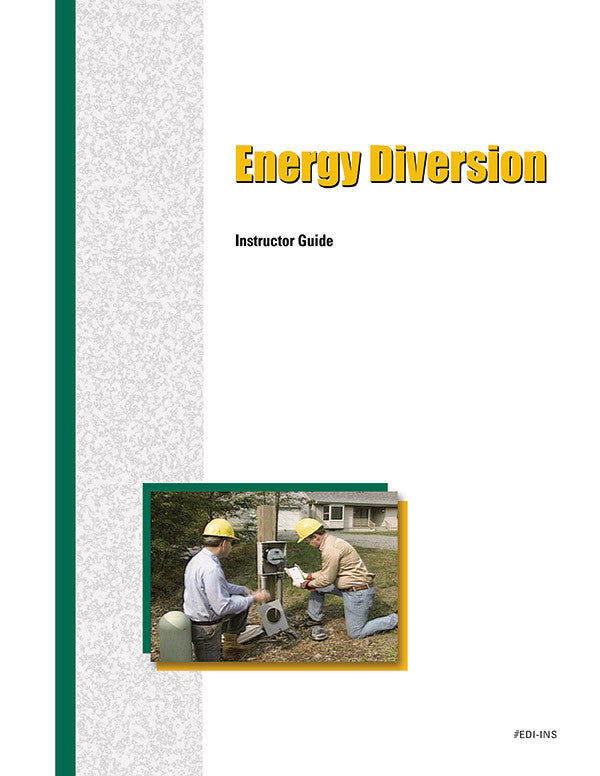 Energy Diversion - Instructor Guide