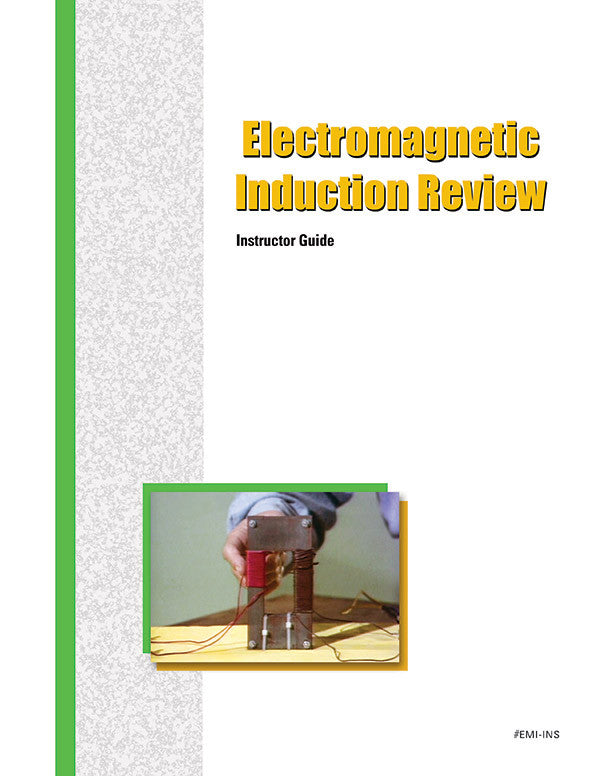 Electromagnetic Induction Review - Instructor Guide