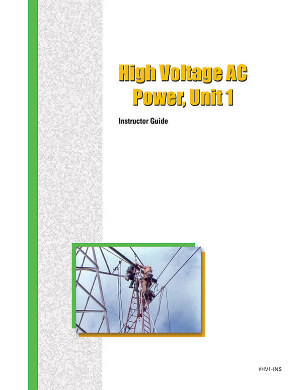 High-Voltage AC Power 1 - Instructor Guide