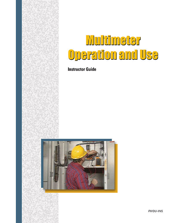 Multimeter Operation and Use - Instructor Guide