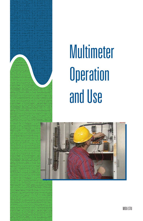 Multimeter Operation and Use - Study Guide