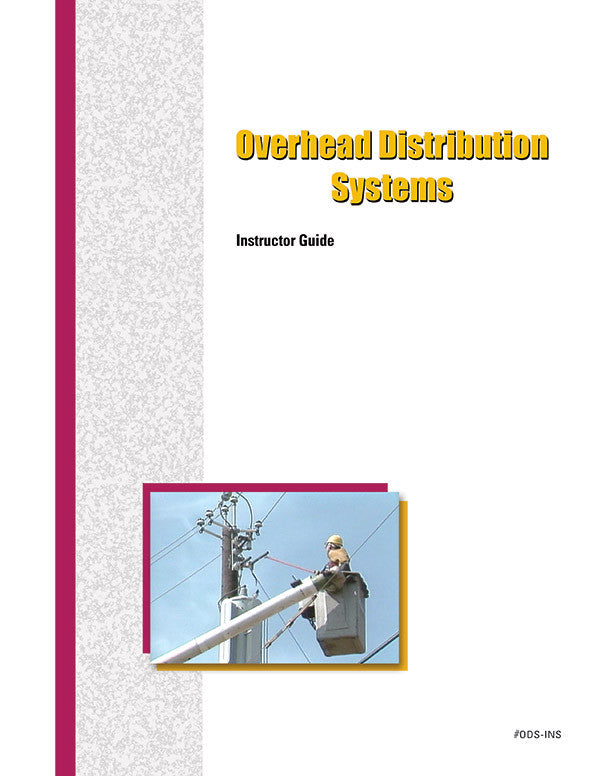 Overhead Distribution Systems - Instructor Guide