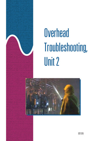 Overhead Troubleshooting 2 - Study Guide