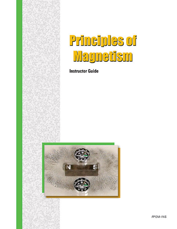 Principles of Magnetism - Instructor Guide