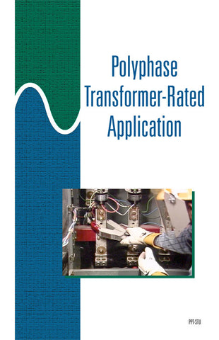 Polyphase Transformer-Rated Application - Study Guide