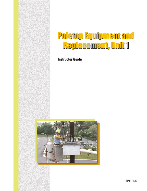 Poletop Equipment and Replacement 1 - Instructor Guide