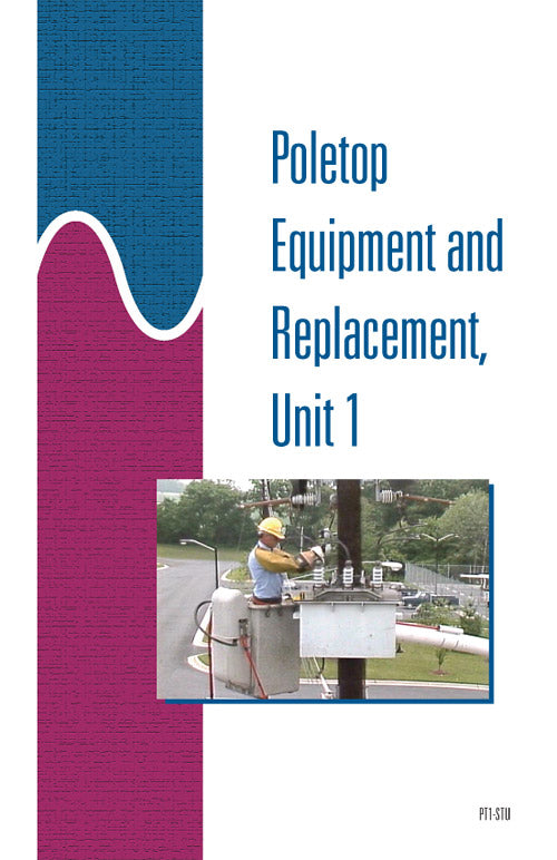 Poletop Equipment and Replacement 1 - Study Guide