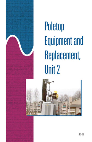 Poletop Equipment and Replacement 2 - Study Guide