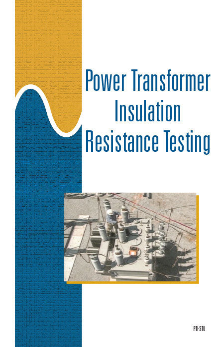 Power Transformer Insulation Resistance Testing - Study Guide