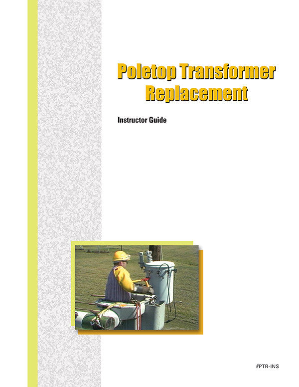 Poletop Transformer Replacement - Instructor Guide