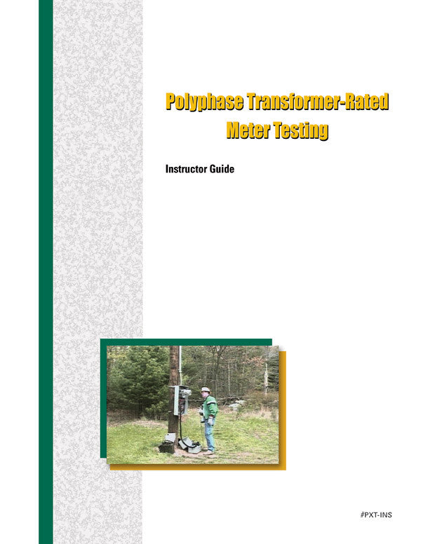 Polyphase Transformer-Rated Meter Testing - Instructor Guide