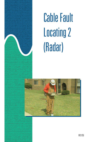 Cable Fault Locating 2 (Radar) - Study Guide