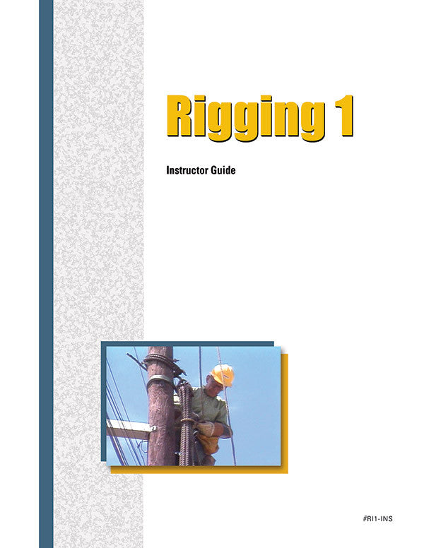 Rigging 1 - Instructor Guide