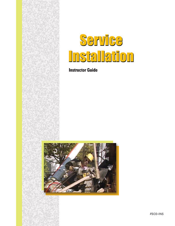 Service Installation - Instructor Guide