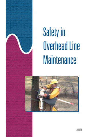 Safety in Overhead Line Maintenance - Study Guide