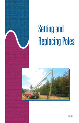 Setting and Replacing Poles - Study Guide