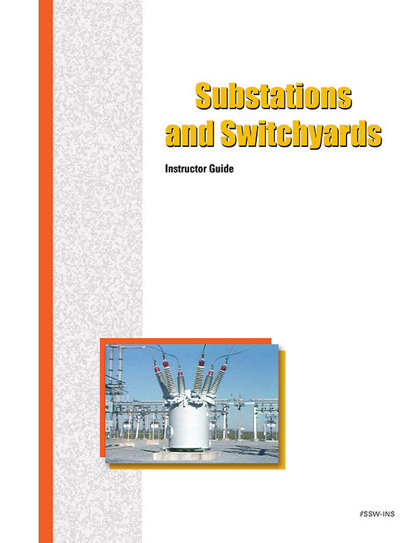 Substations and Switchyards - Instructor Guide