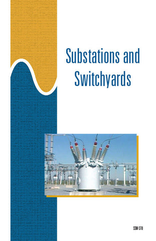 Substations and Switchyards - Study Guide