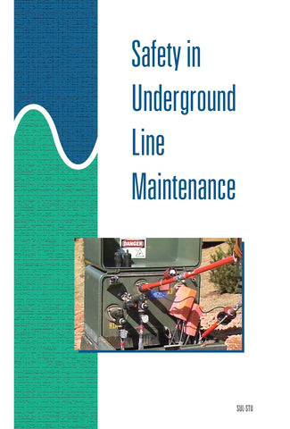 Safety in Underground Line Maintenance - Study Guide