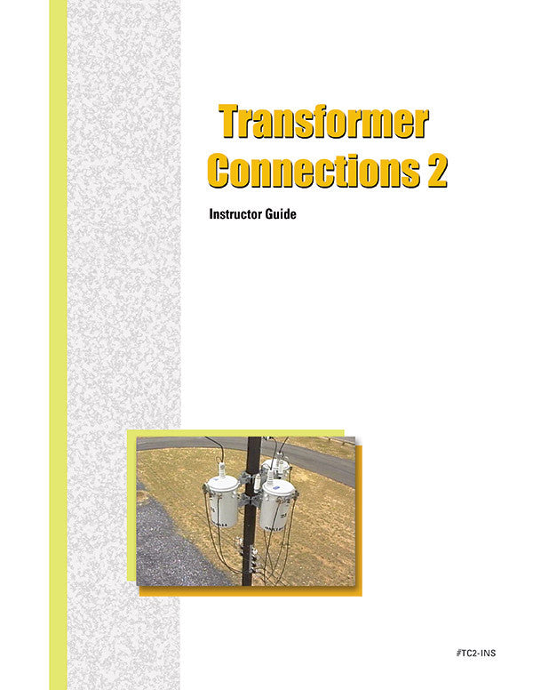 Transformer Connections 2 - Instructor Guide