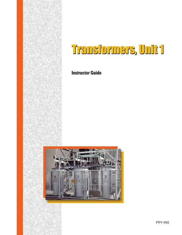 Power Transformers 1 - Instructor Guide