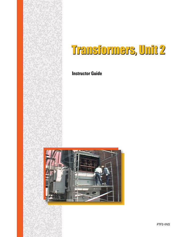 Power Transformers 2 - Instructor Guide