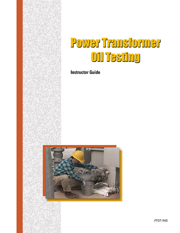 Power Transformer Oil Testing - Instructor Guide