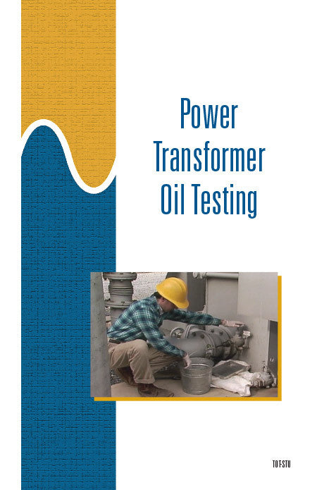 Power Transformer Oil Testing - Study Guide