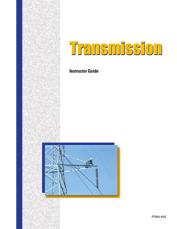 Transmission - Instructor Guide