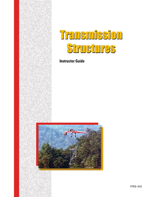 Transmission Structures - Instructor Guide