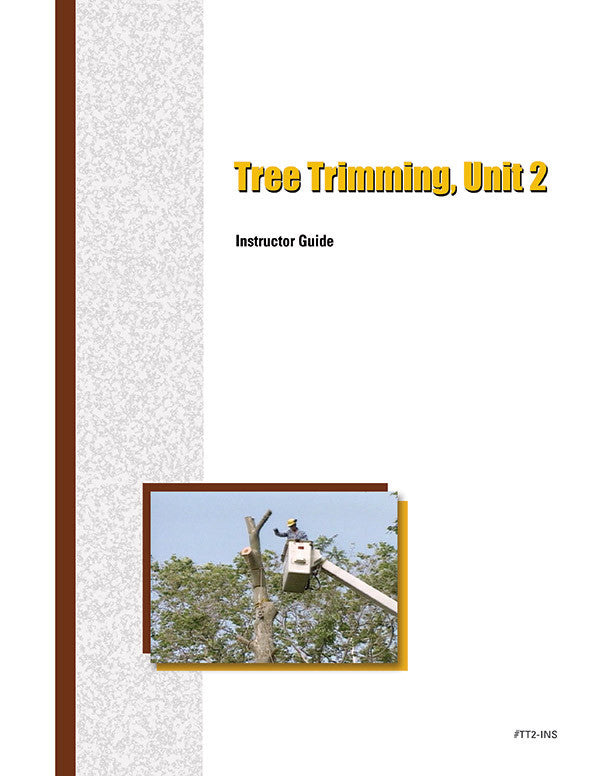 Tree Trimming 2 - Instructor Guide