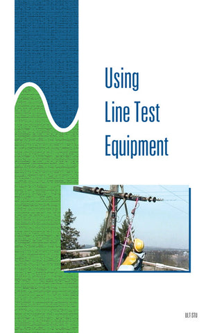 Using Line Test Equipment - Study Guide
