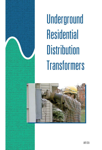 Underground Residential Distribution Transformers - Study Guide