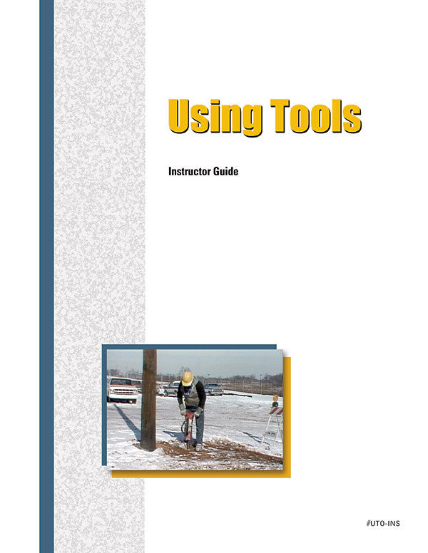 Using Tools - Instructor Guide