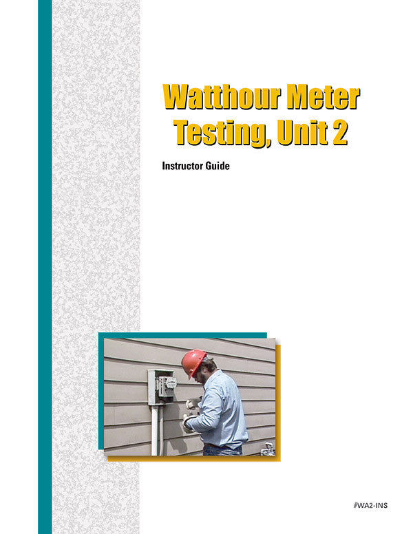 Watthour Meter Accuracy Testing 2 - Instructor Guide