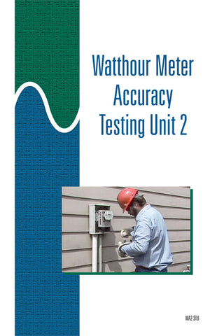 Watthour Meter Accuracy Testing 2 - Study Guide
