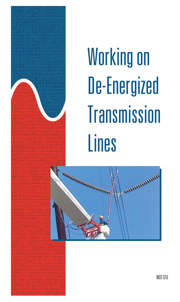 Working on De-Energized Transmission Lines - Study Guide