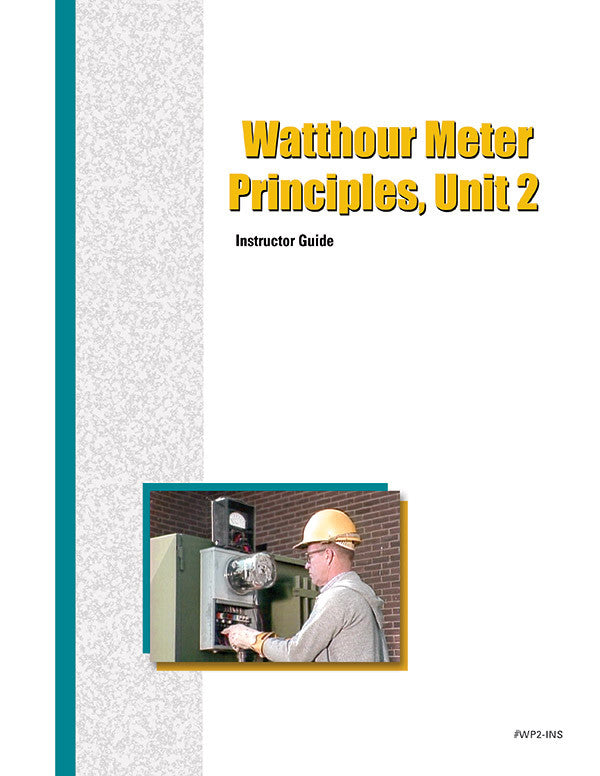 Watthour Meter Principles 2 - Instructor Guide