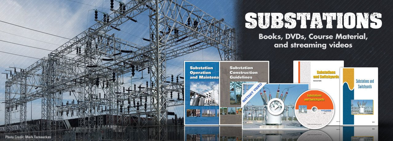 Substations training material for electrical utilities