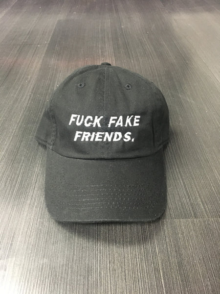 FU*K FAKE FRIENDS DAD HAT