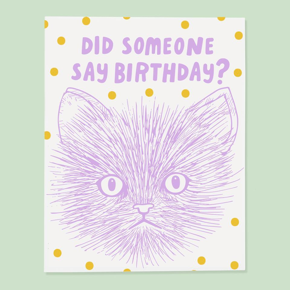 Did Someone Say Birthday Cat Card
