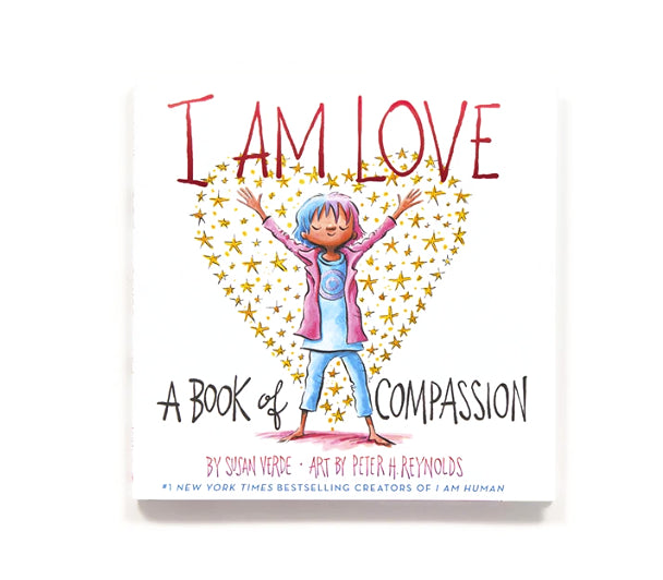 I Am Love- A  Book Of Compassion