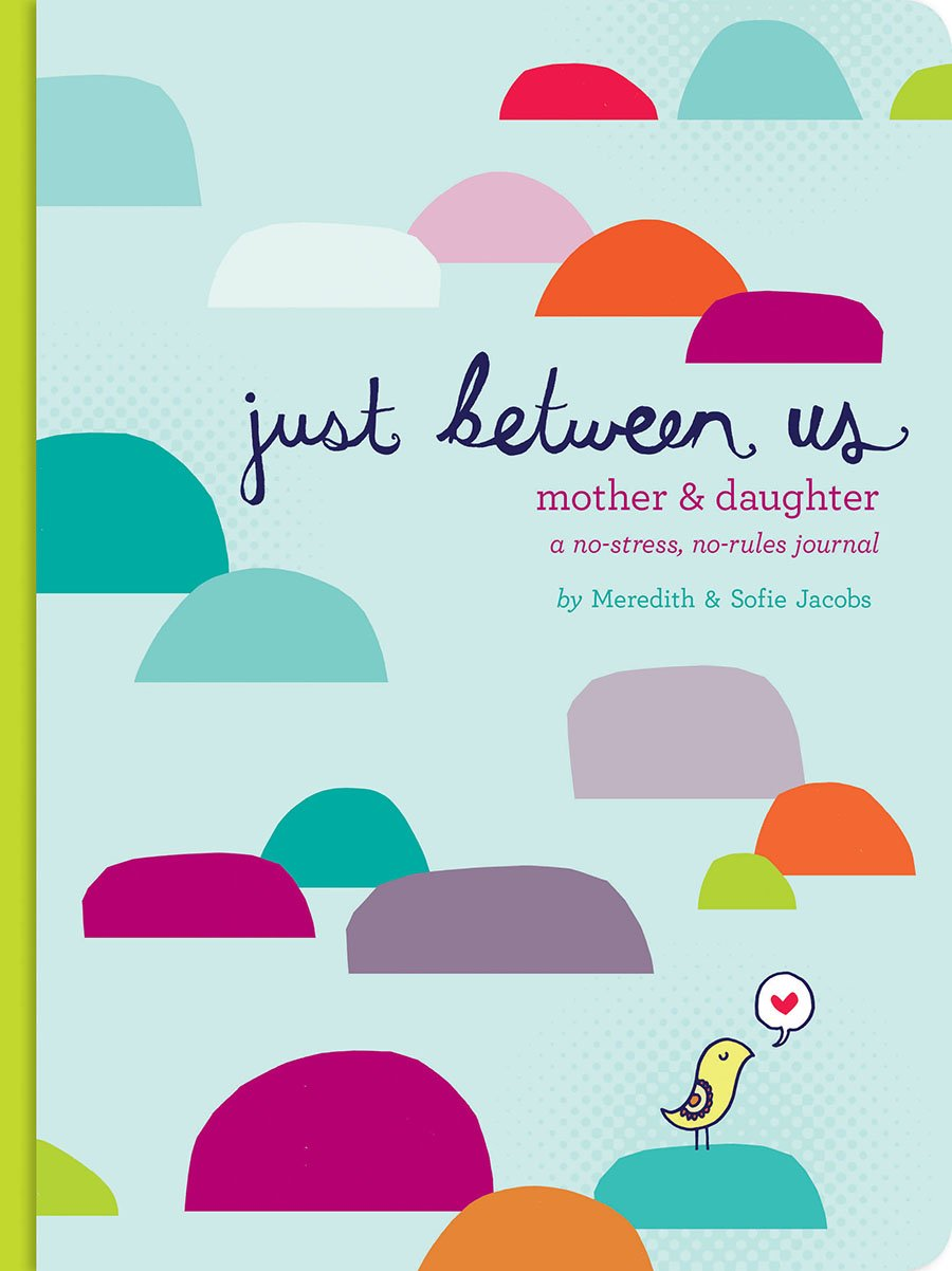 Just Between Us Journal: Mother/Daughter