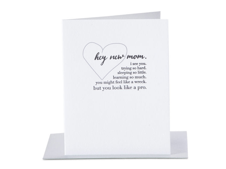 Hey New Mom Card